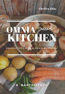 Omnia Backofen Rezepte: OMNIA-KITCHEN: Herzhaftes aus dem Omnia-Backofen